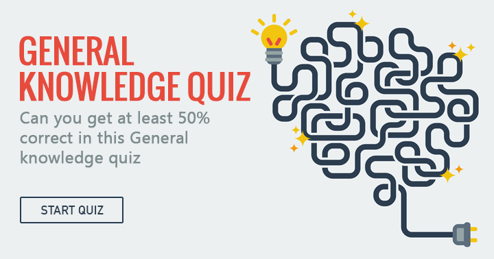 Can you get at least 50% correct in this General Knowledge quiz? Share if you can!