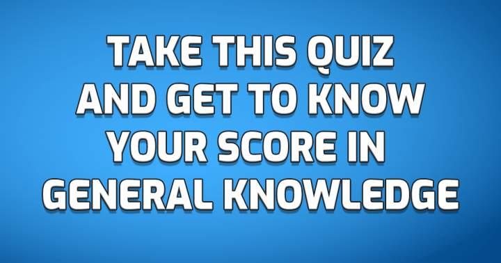 Take This Knowledge Quiz