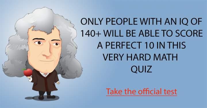 Challenging Mathematics Quiz