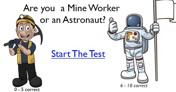 Score a 6 or higher in this general knowledge quiz to be the Astronaut