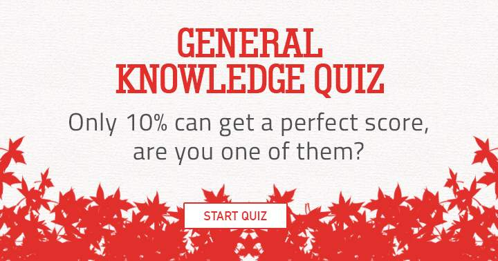 Only 10% can get a perfect score, are you one of them?