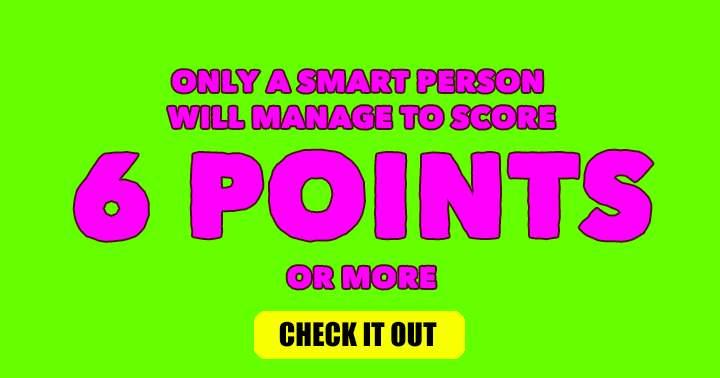 Smart people score a 6+!
