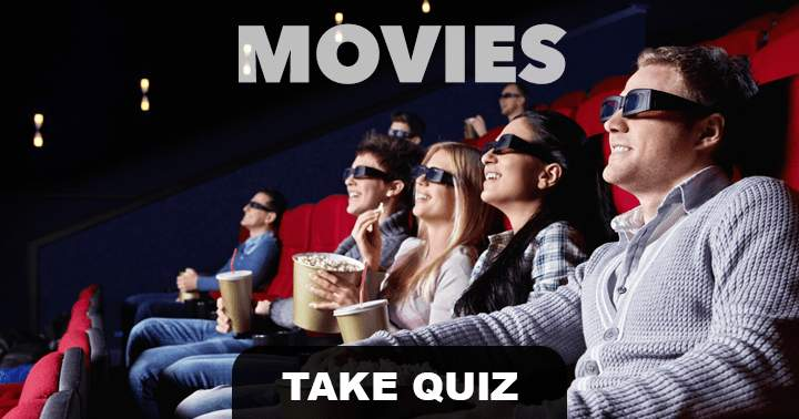 Test your movie knowledge in this 10 question quiz, can you get more than 5 right?