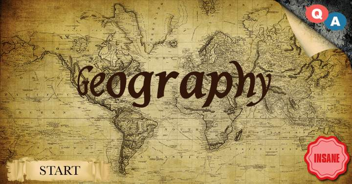 10 Geography Questions - Level: Insane