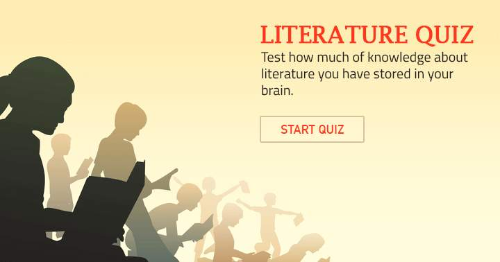 Do you remember it all? Take the literature quiz.