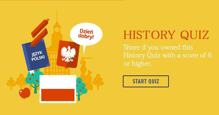 Share if you owned this History Trivia Quiz.