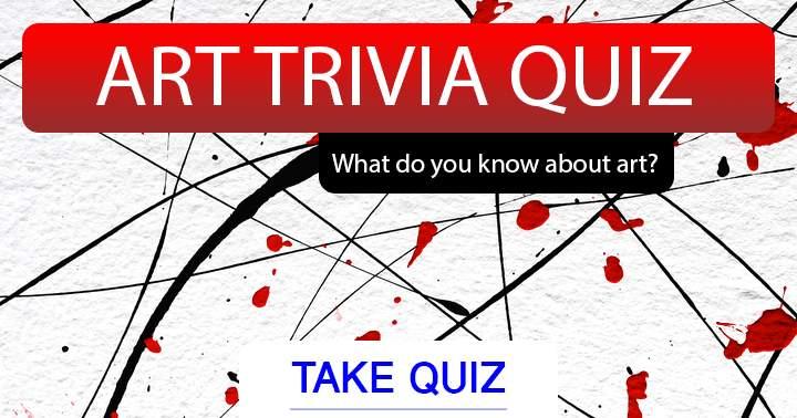 Art Trivia Quiz