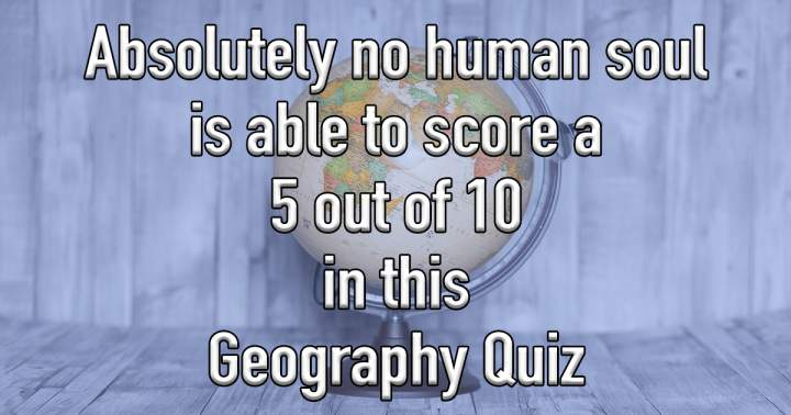Challenging Geography Trivia