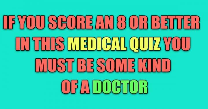 Tough Medical Quiz