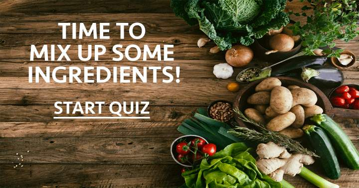 Do you have the ingredients to answer these questions?