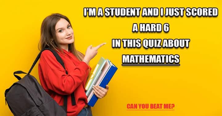 Quiz about Mathematics